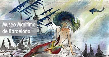 Montruos y Sirenas. Museo Marítimo de Barcelona